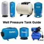 Well pressure tank guide showing 7 different models.